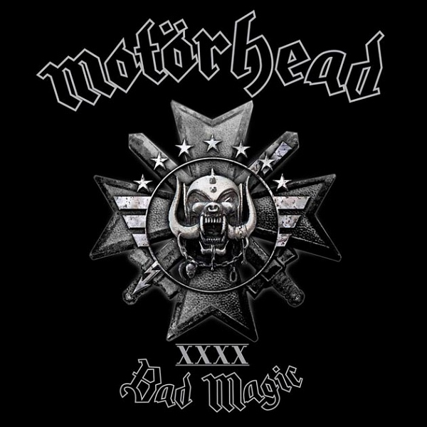 Motorhead - «Bad Magic»