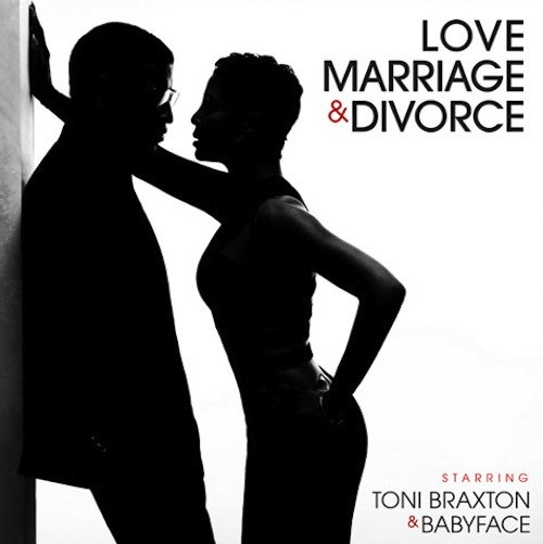 Toni Braxton&Babyface - «Love, Marriage&Divorce»