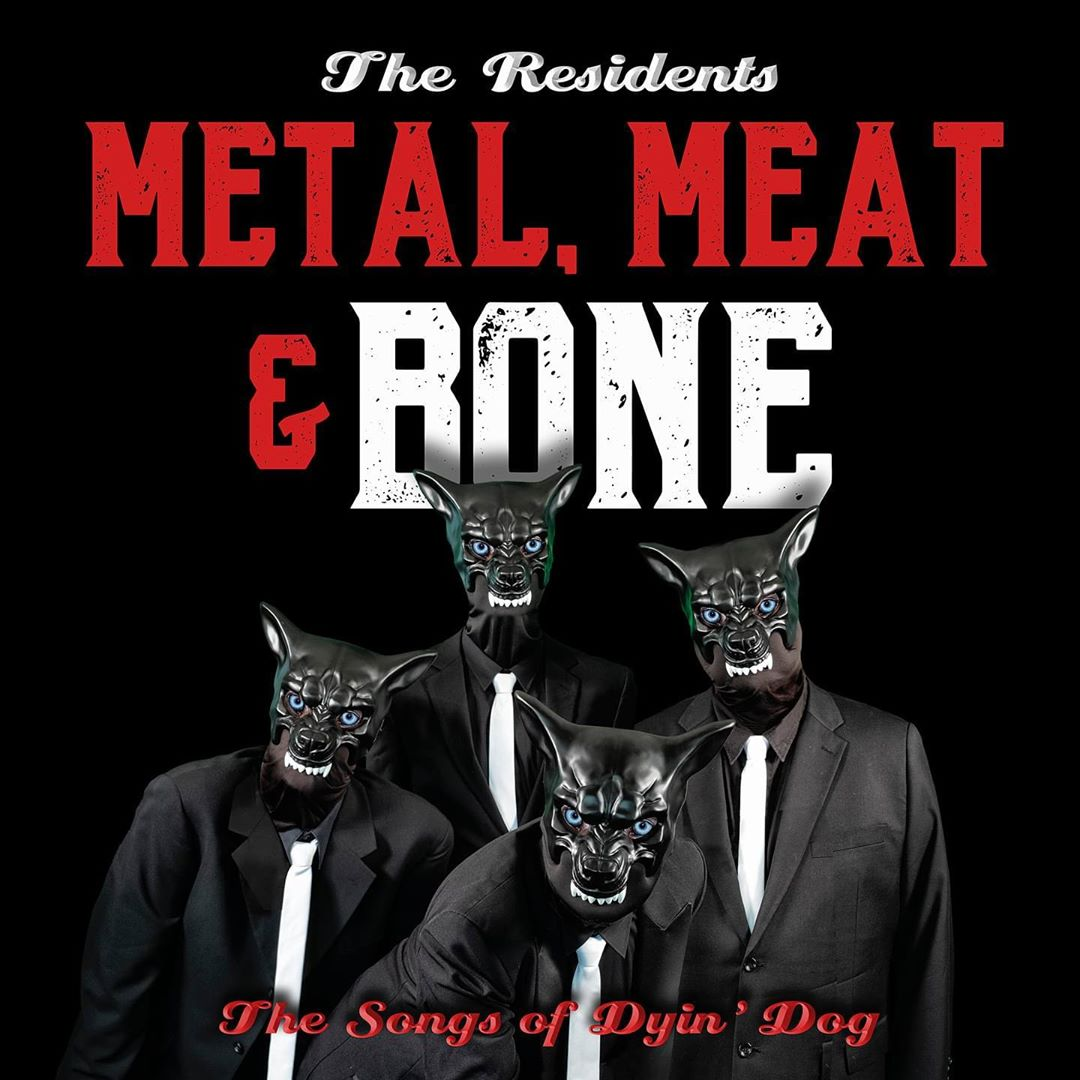 Metal, Meat&Bone: The Songs of Dyin' Dog